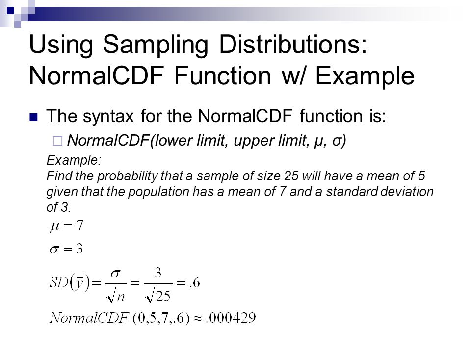 Using Sampling Distributions: NormalCDF Function w/ Example