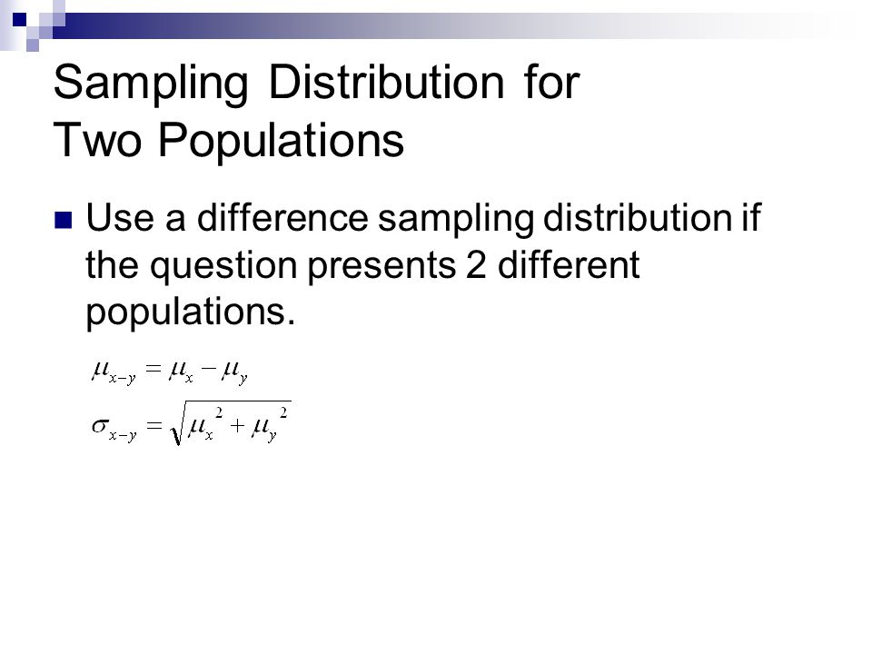 Sampling Distribution for Two Populations