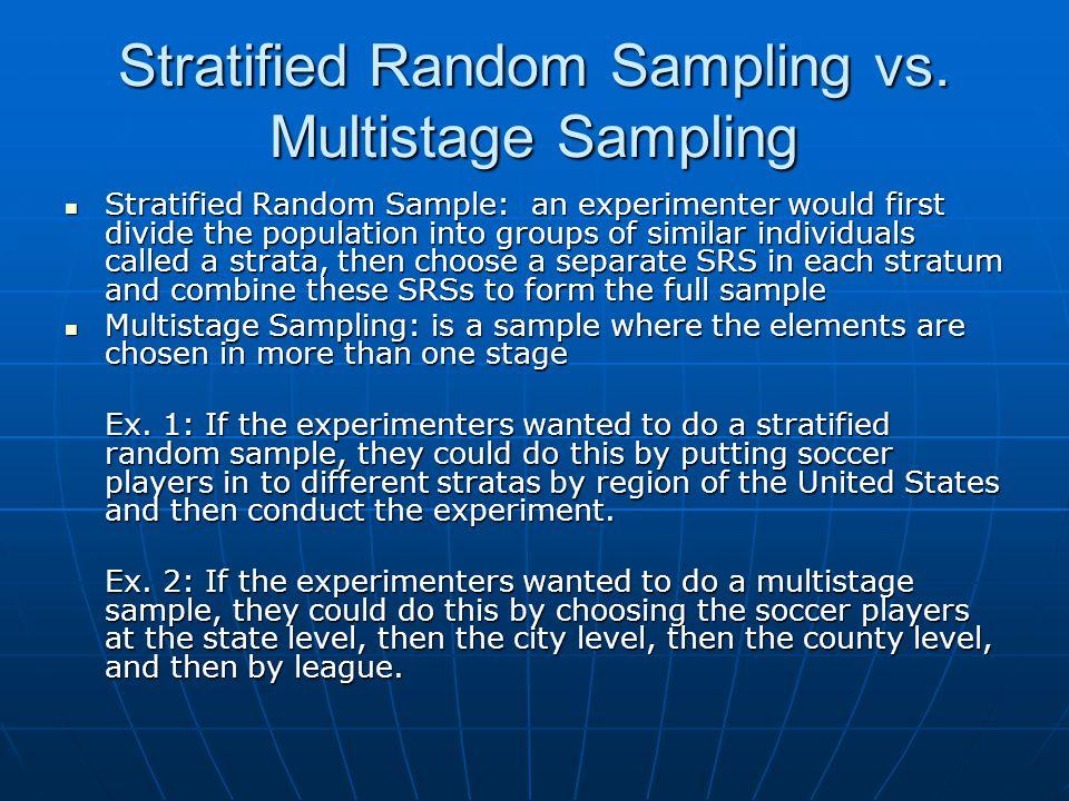 Stratified Random Sampling vs. Multistage Sampling