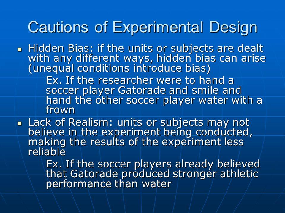 Cautions of Experimental Design