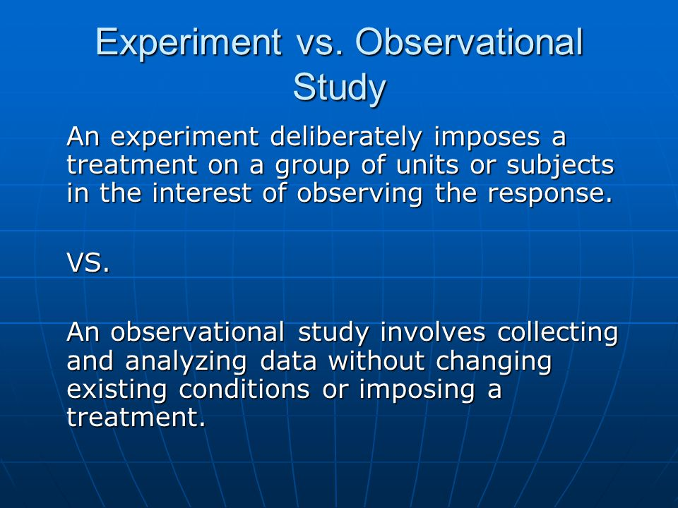 Experiment vs. Observational Study