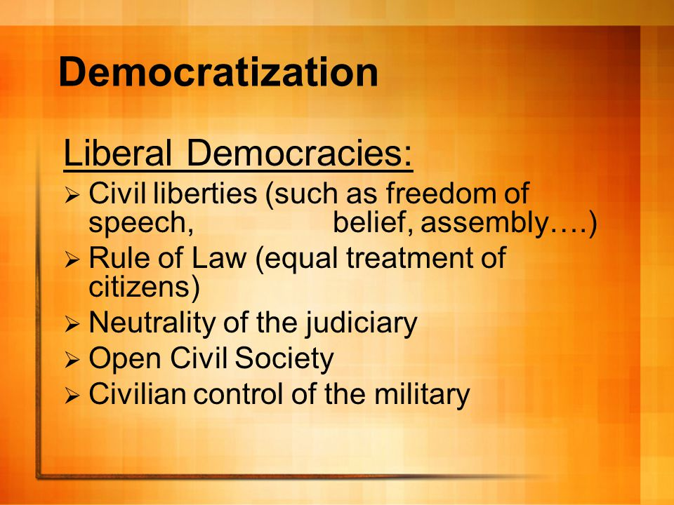 Democratization Liberal Democracies: