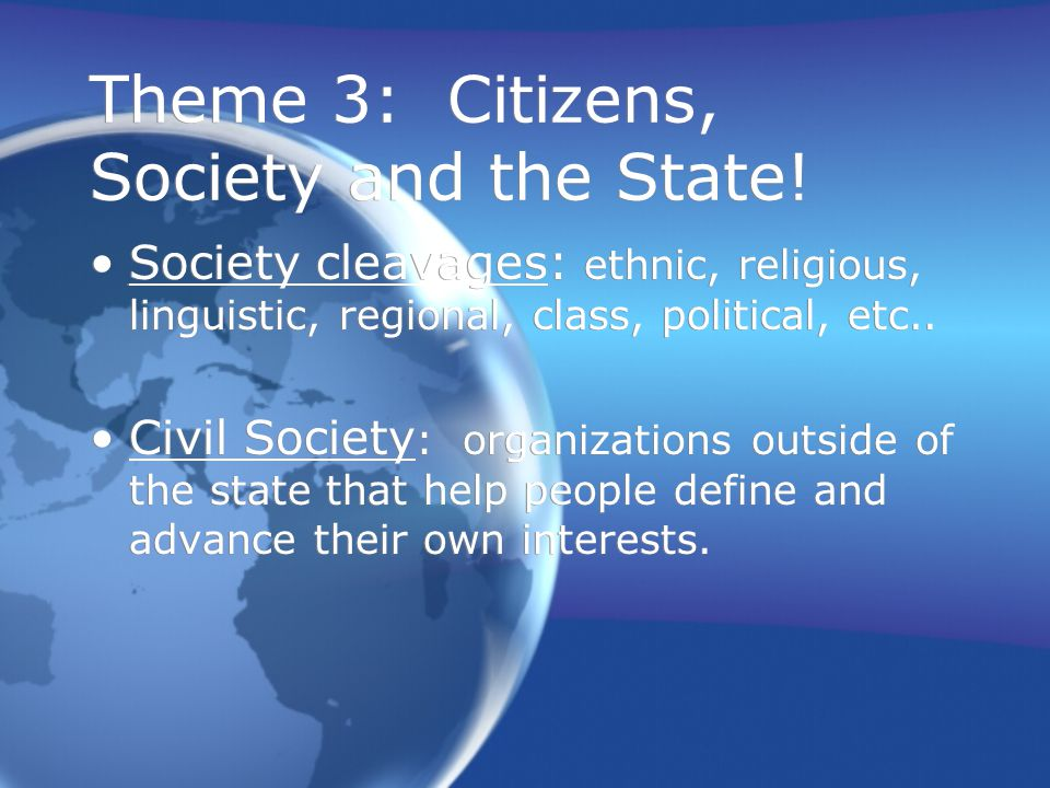 Theme 3: Citizens, Society and the State!