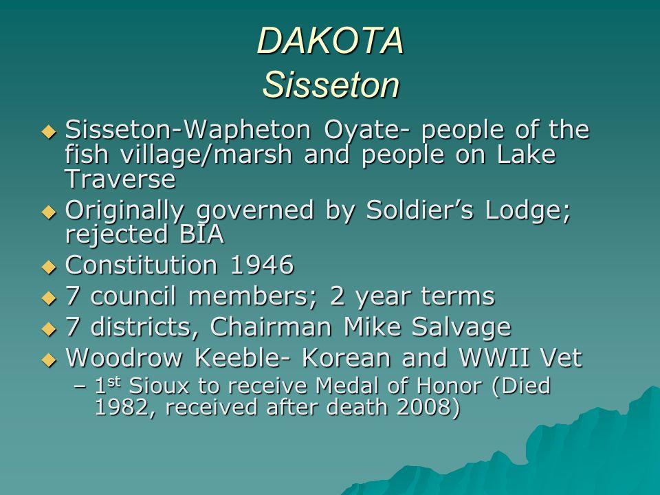 DAKOTA Sisseton Sisseton-Wapheton Oyate- people of the fish village/marsh and people on Lake Traverse.