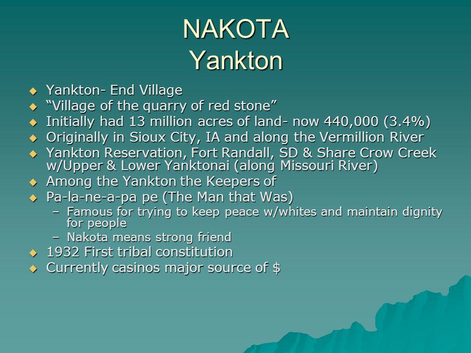 NAKOTA Yankton Yankton- End Village