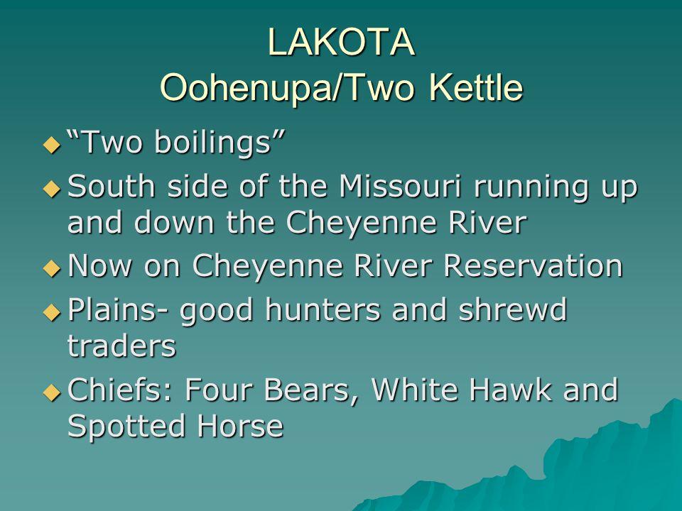 LAKOTA Oohenupa/Two Kettle