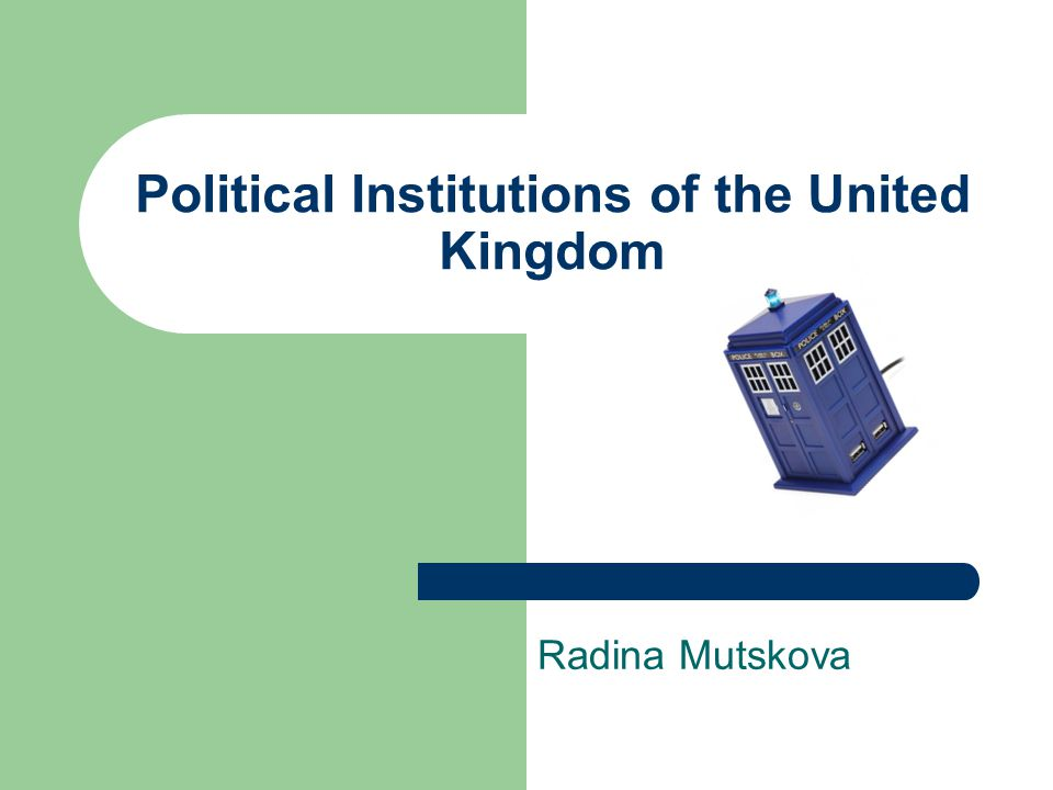 Political Institutions of the United Kingdom