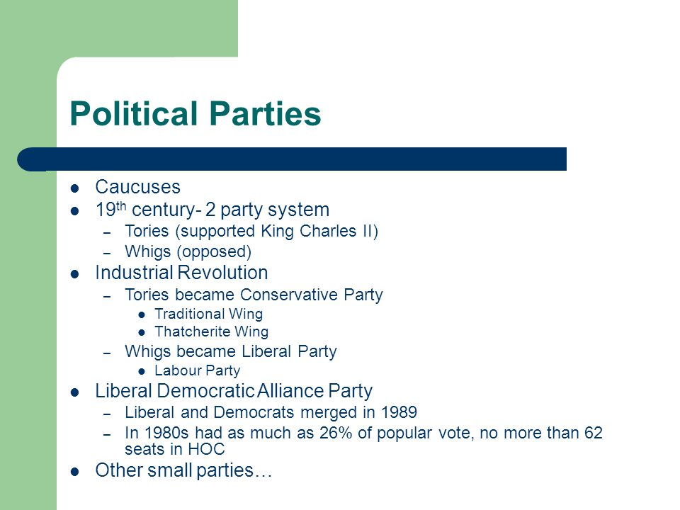 Political Parties Caucuses 19th century- 2 party system