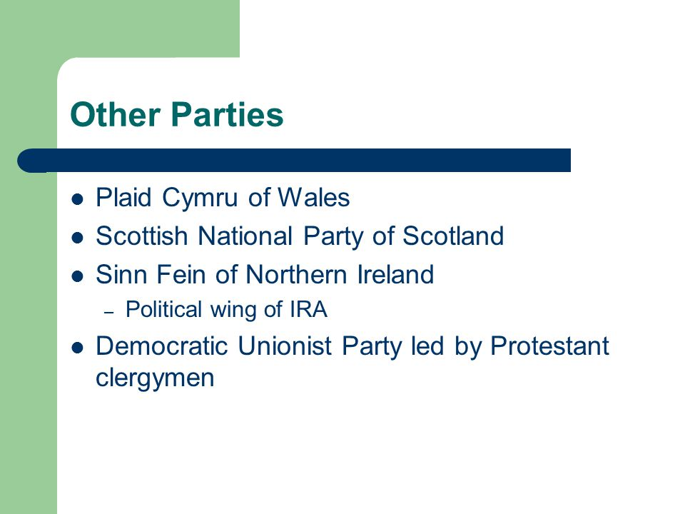 Other Parties Plaid Cymru of Wales Scottish National Party of Scotland
