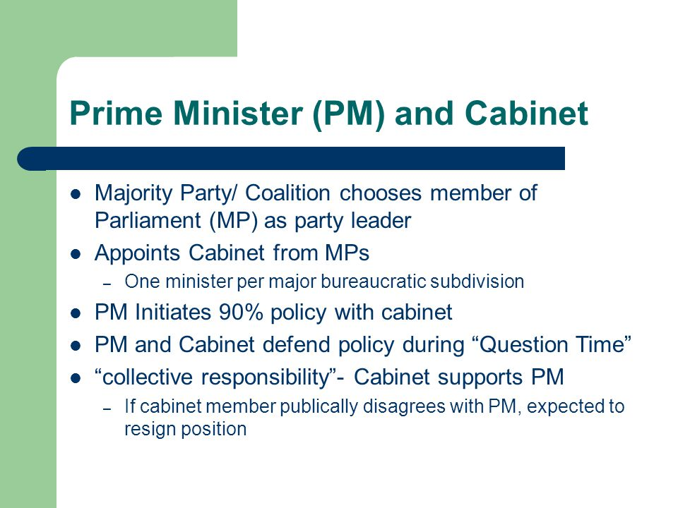 Prime Minister (PM) and Cabinet