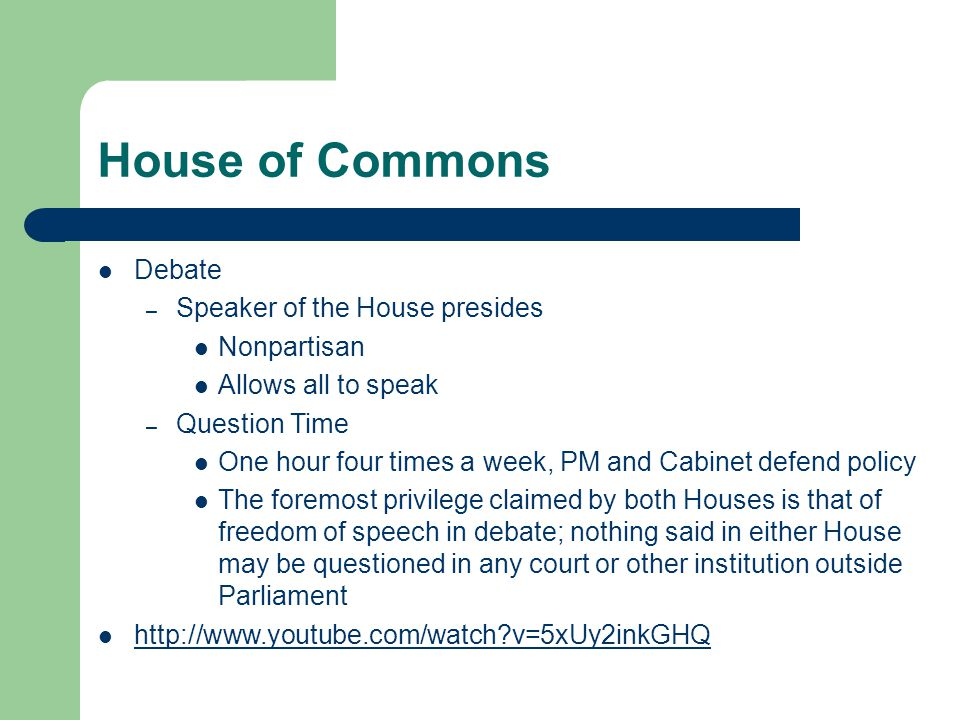 House of Commons Debate Speaker of the House presides Nonpartisan