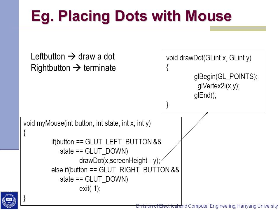 Eg. Placing Dots with Mouse