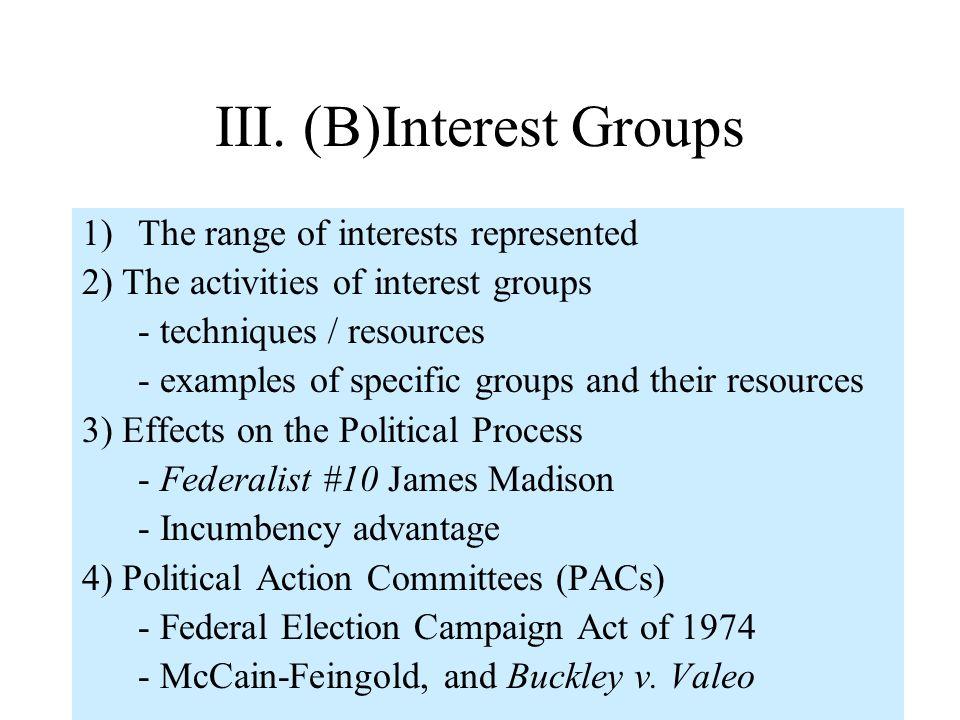 III. (B)Interest Groups