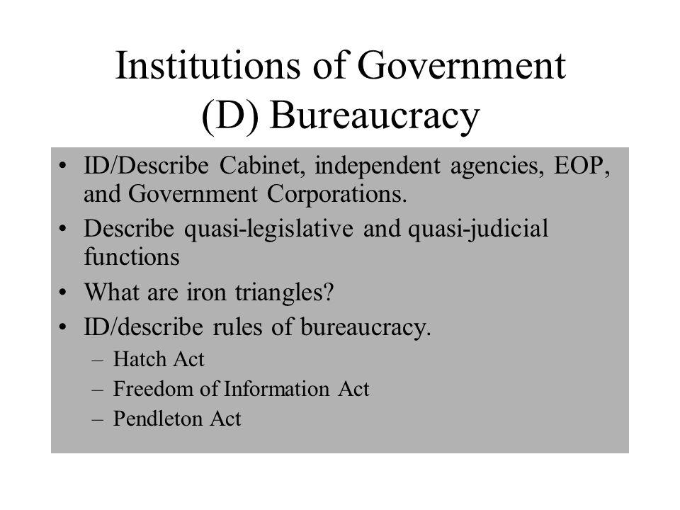 Institutions of Government (D) Bureaucracy