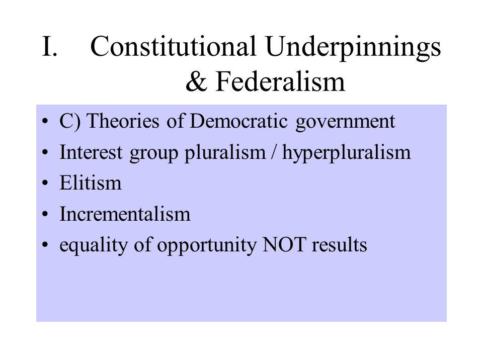 I. Constitutional Underpinnings & Federalism