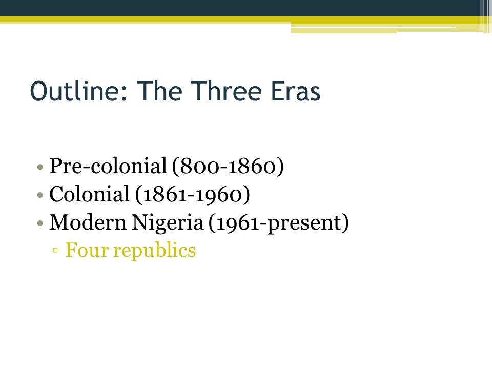 Outline: The Three Eras
