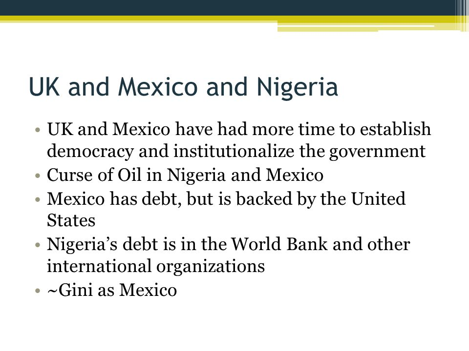UK and Mexico and Nigeria
