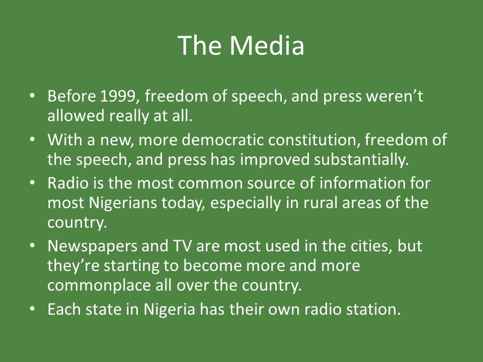 The Media Before 1999, freedom of speech, and press weren't allowed really at all.