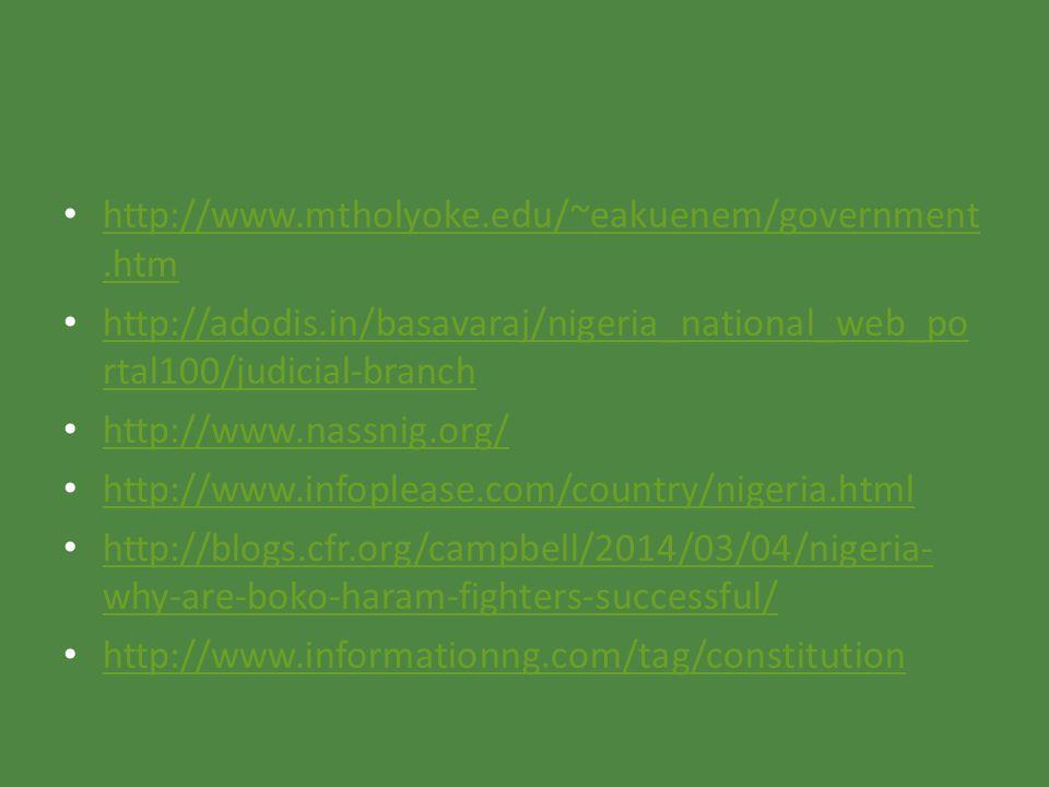 http://www.mtholyoke.edu/~eakuenem/government.htm http://adodis.in/basavaraj/nigeria_national_web_portal100/judicial-branch.