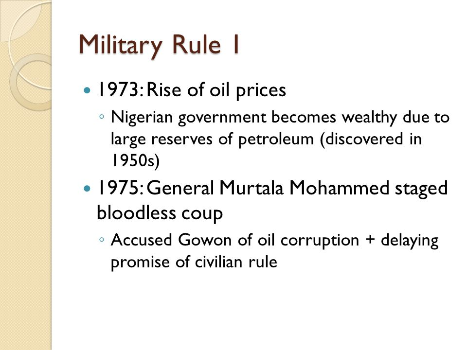 Military Rule 1 1973: Rise of oil prices