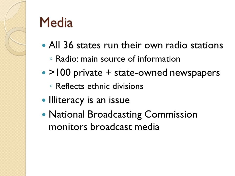 Media All 36 states run their own radio stations