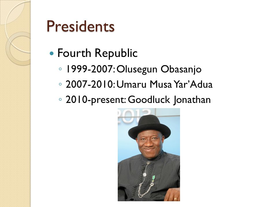Presidents Fourth Republic 1999-2007: Olusegun Obasanjo