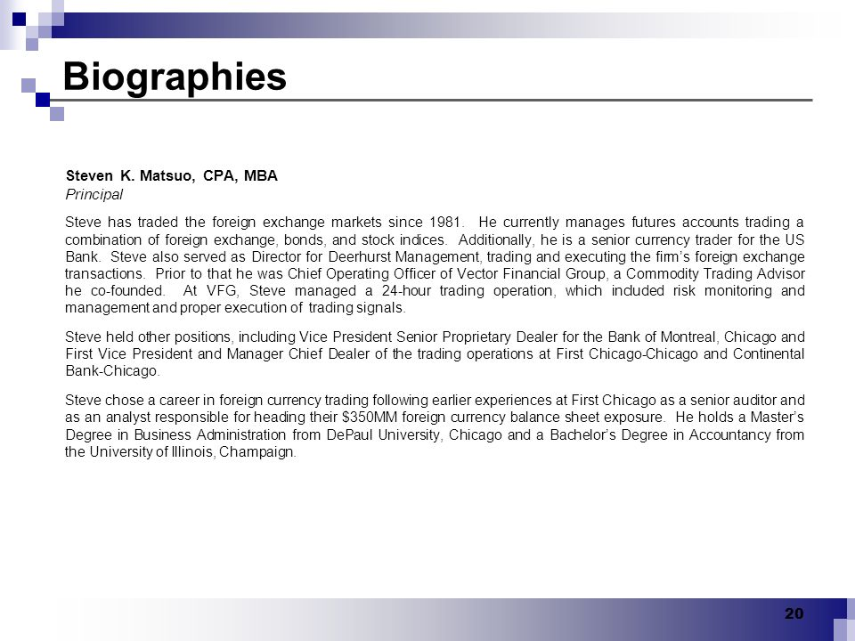 Biographies Steven K. Matsuo, CPA, MBA Principal