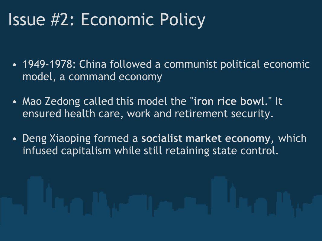 Issue #2: Economic Policy