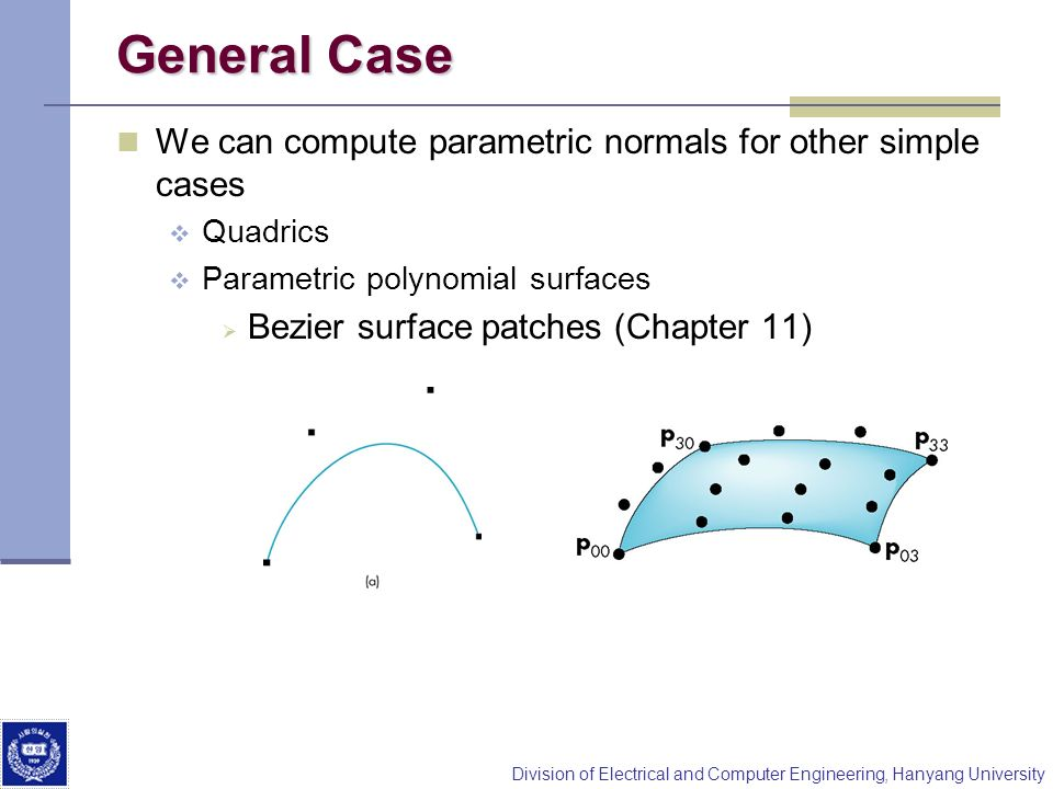 General Case We can compute parametric normals for other simple cases
