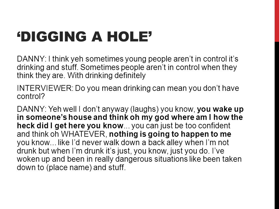 'Digging a hole'