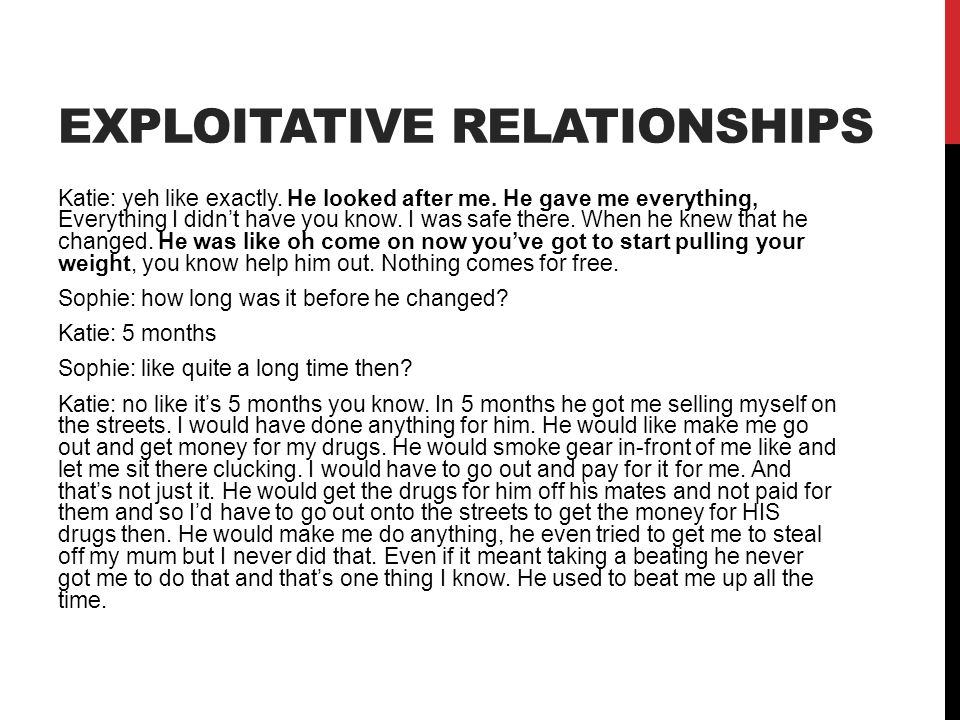 Exploitative relationships