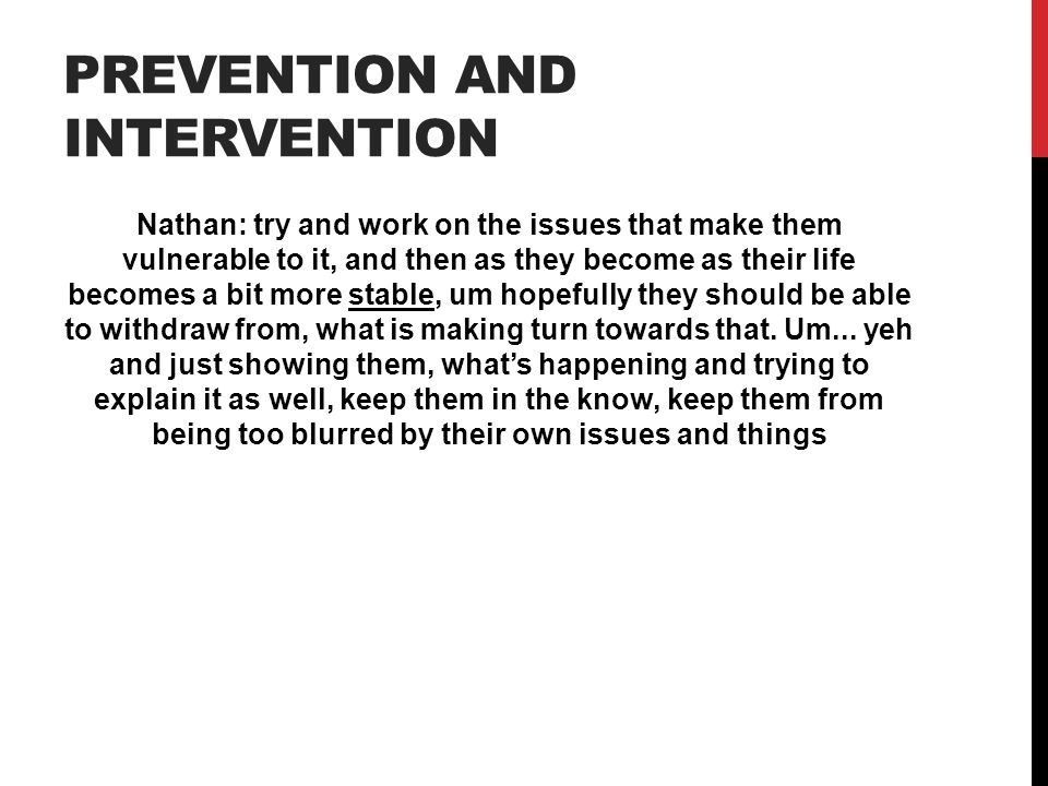 Prevention and intervention