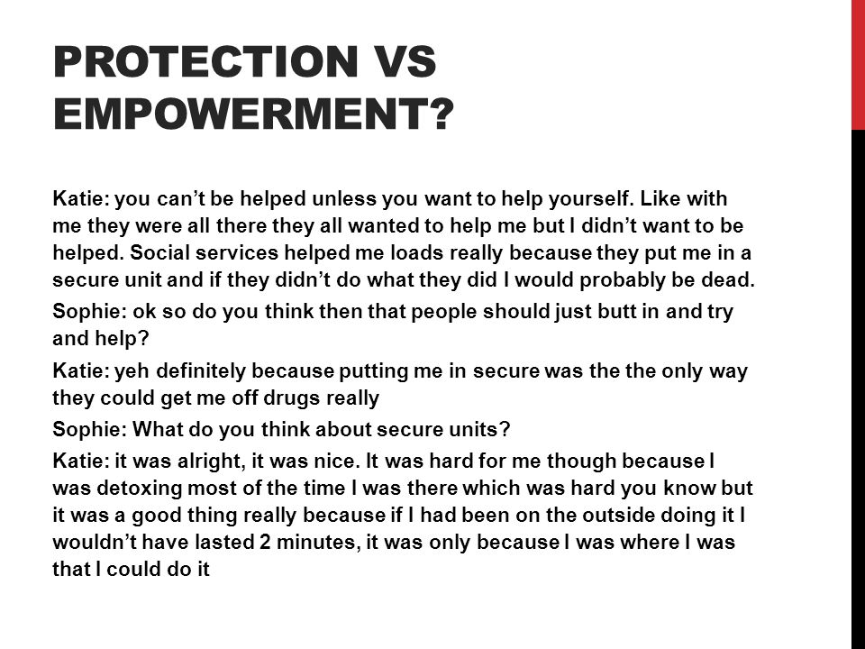 Protection vs empowerment
