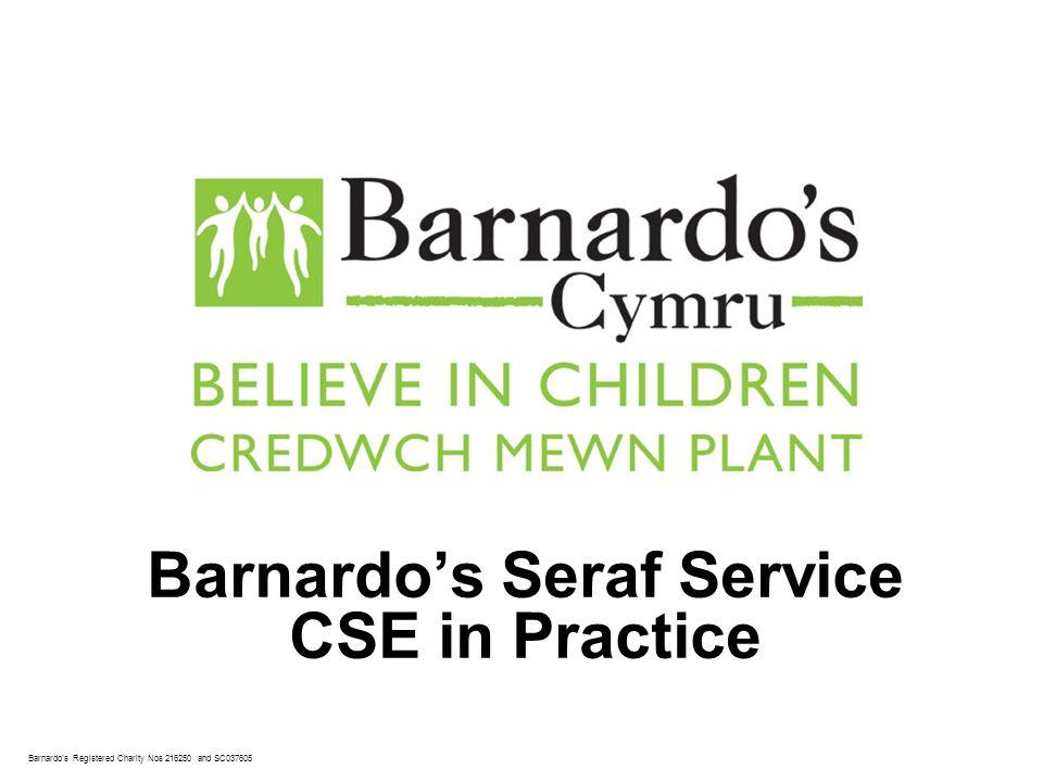 Barnardo's Seraf Service CSE in Practice