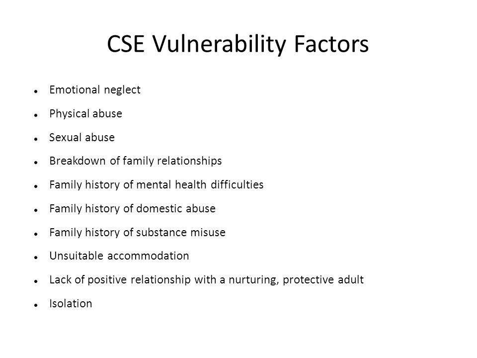CSE Vulnerability Factors