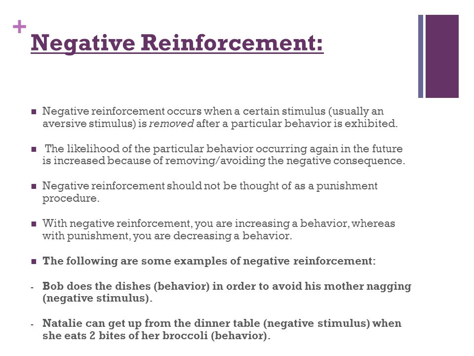 Negative Reinforcement: