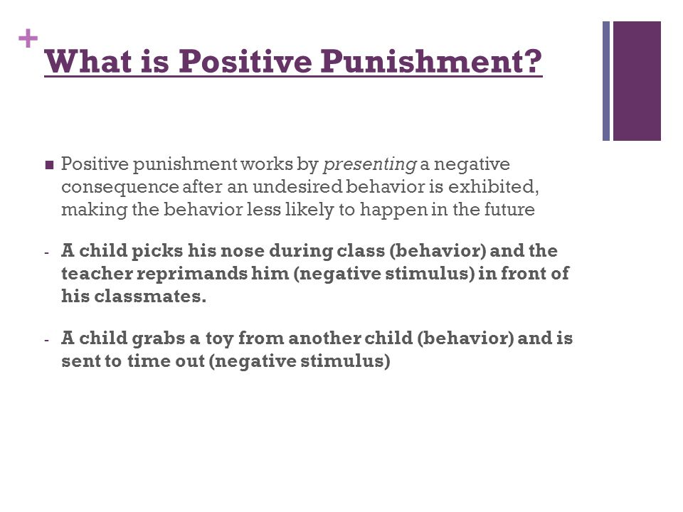 What is Positive Punishment