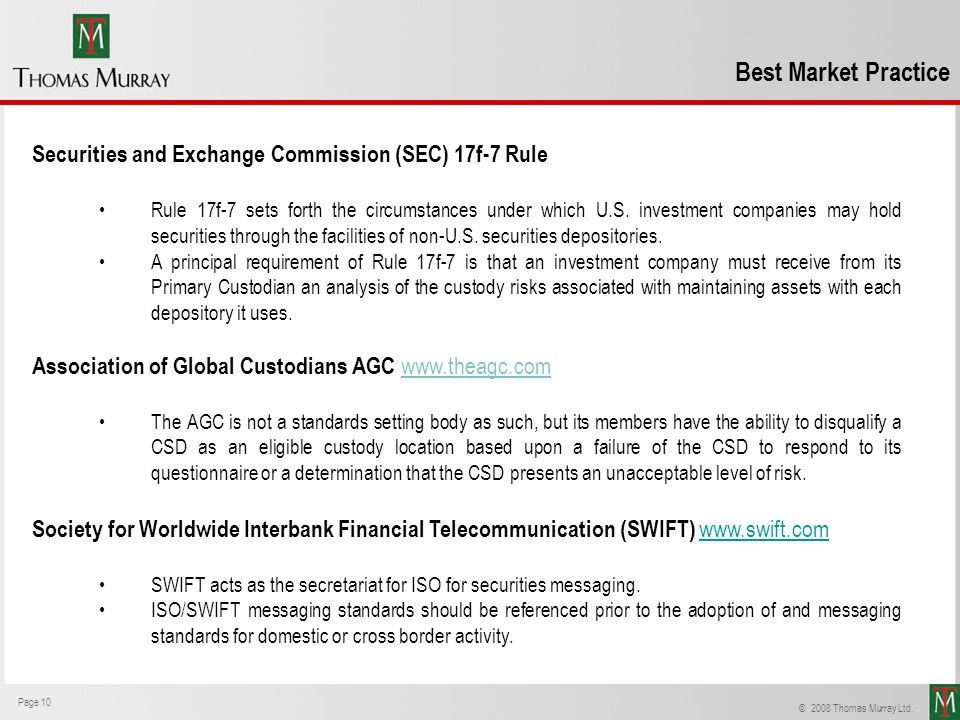 Best Market Practice Securities and Exchange Commission (SEC) 17f-7 Rule.