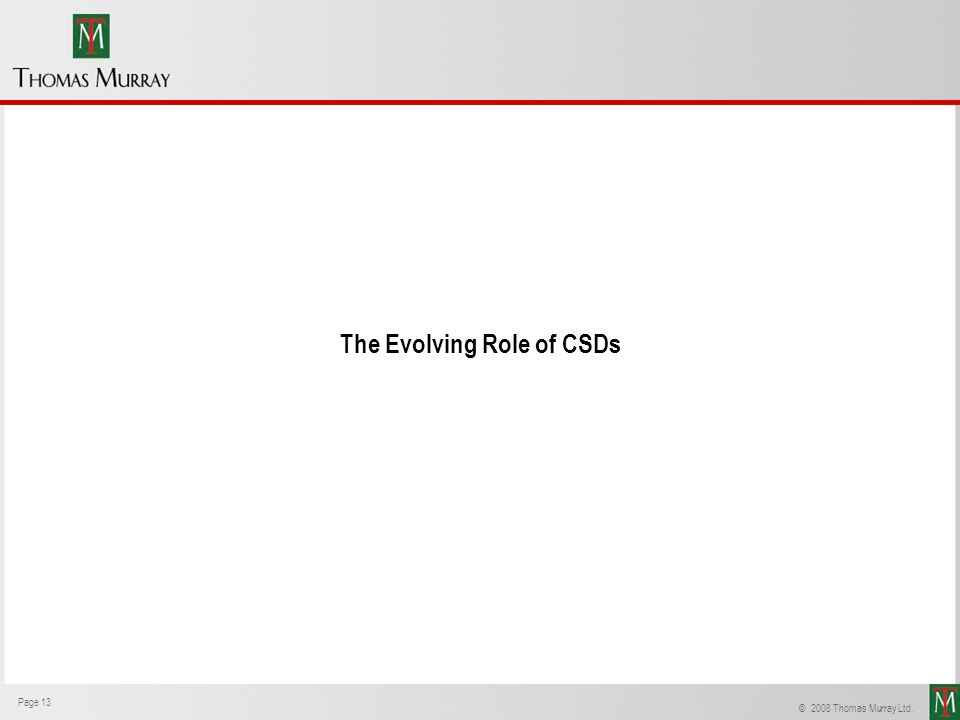The Evolving Role of CSDs