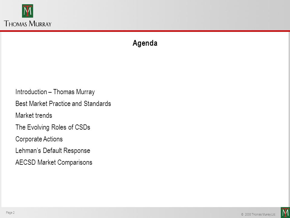 Agenda Introduction – Thomas Murray Best Market Practice and Standards