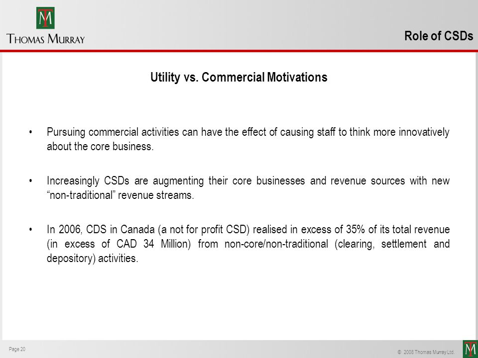 Utility vs. Commercial Motivations