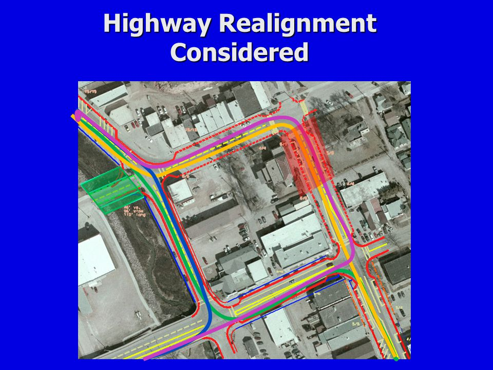 Highway Realignment Considered