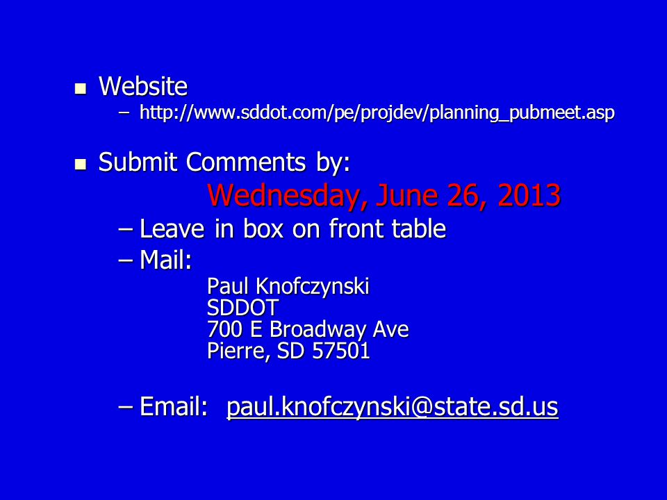 Wednesday, June 26, 2013 Website Submit Comments by:
