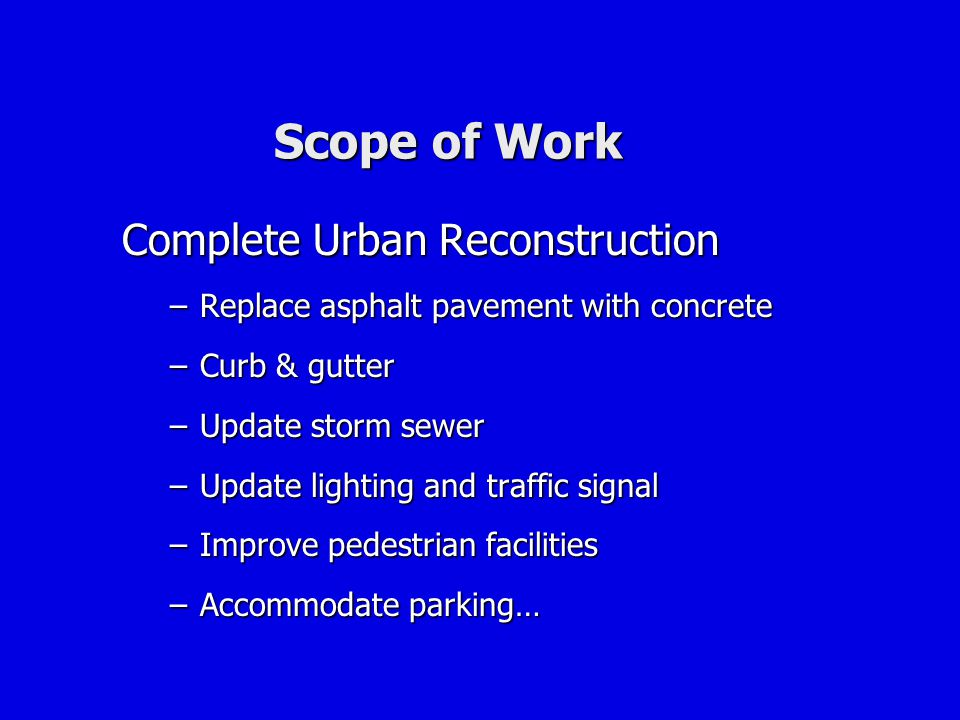 Scope of Work Complete Urban Reconstruction