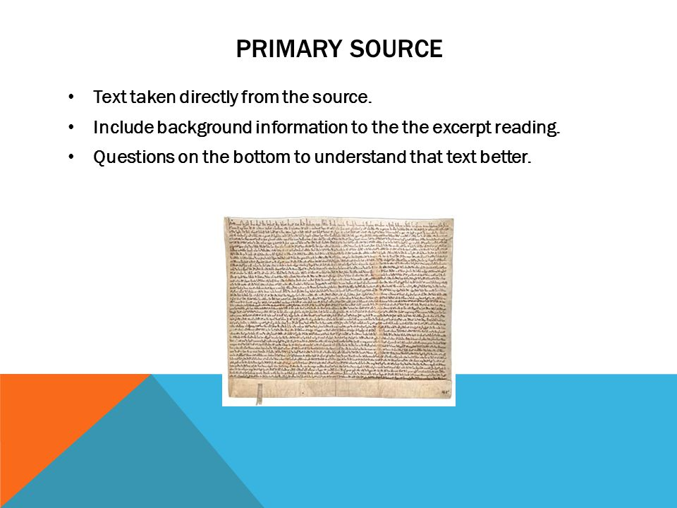 Primary Source Text taken directly from the source.