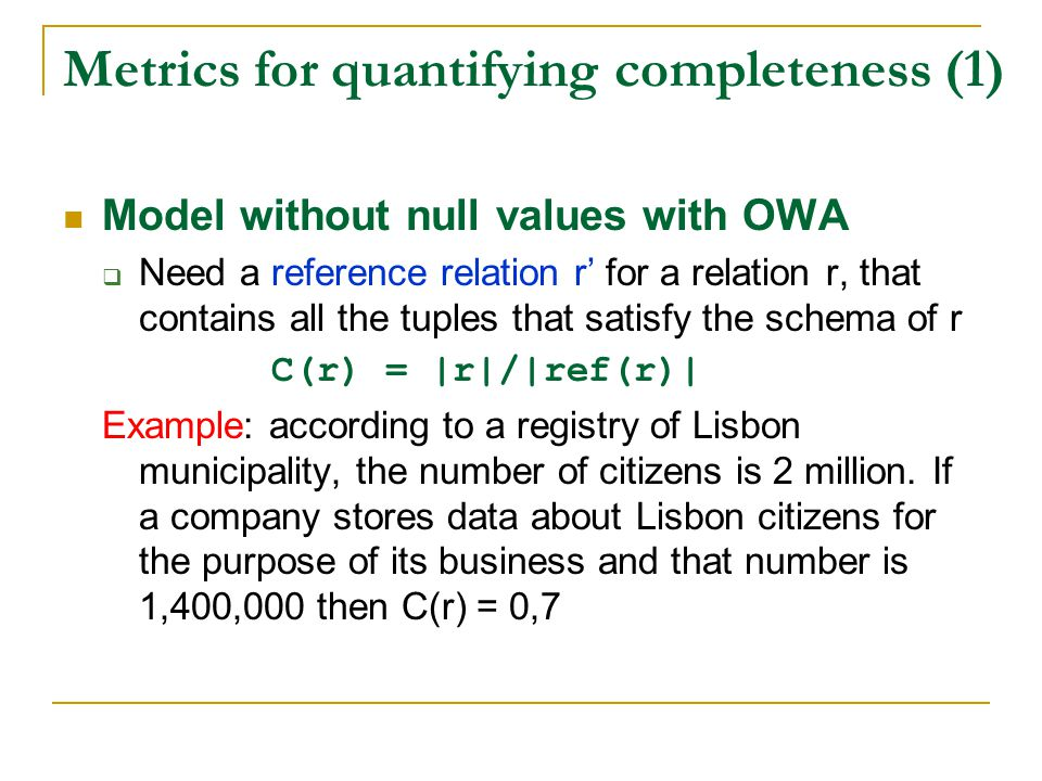 Metrics for quantifying completeness (1)