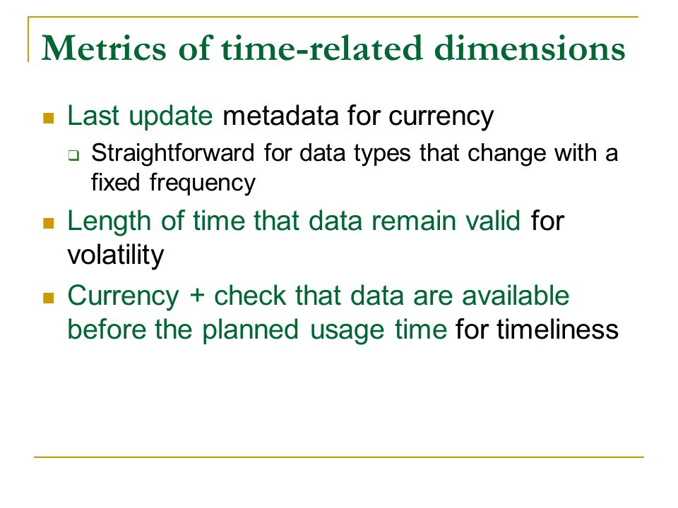 Metrics of time-related dimensions
