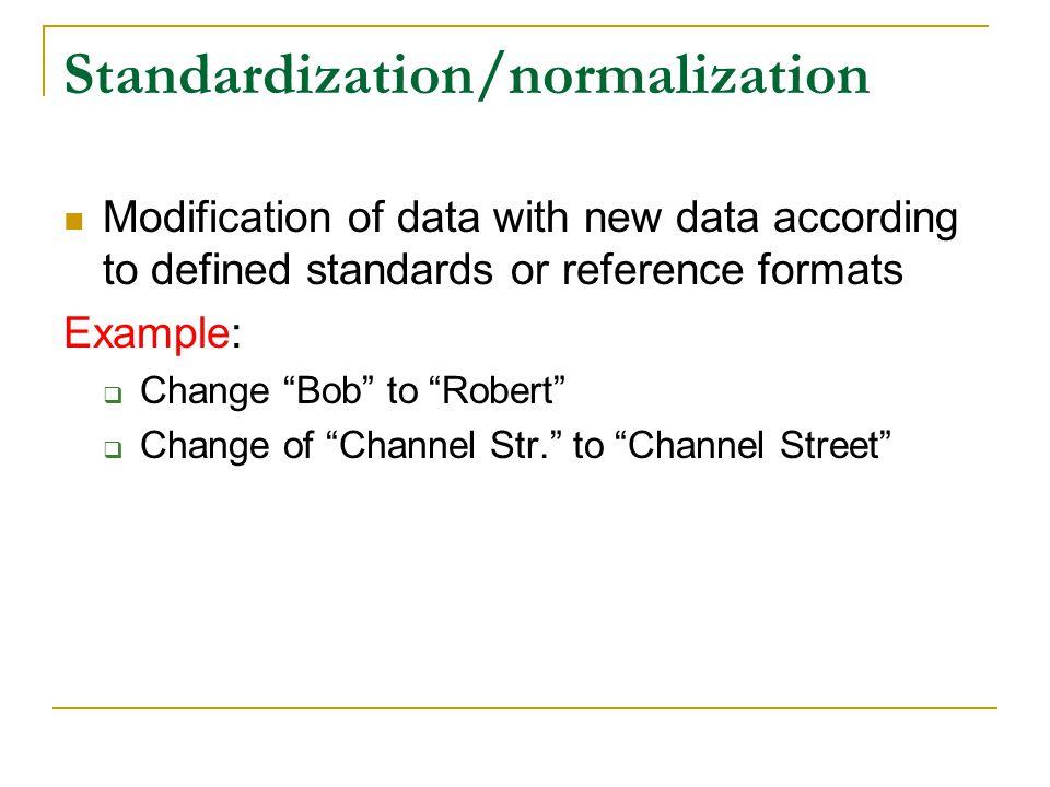 Standardization/normalization