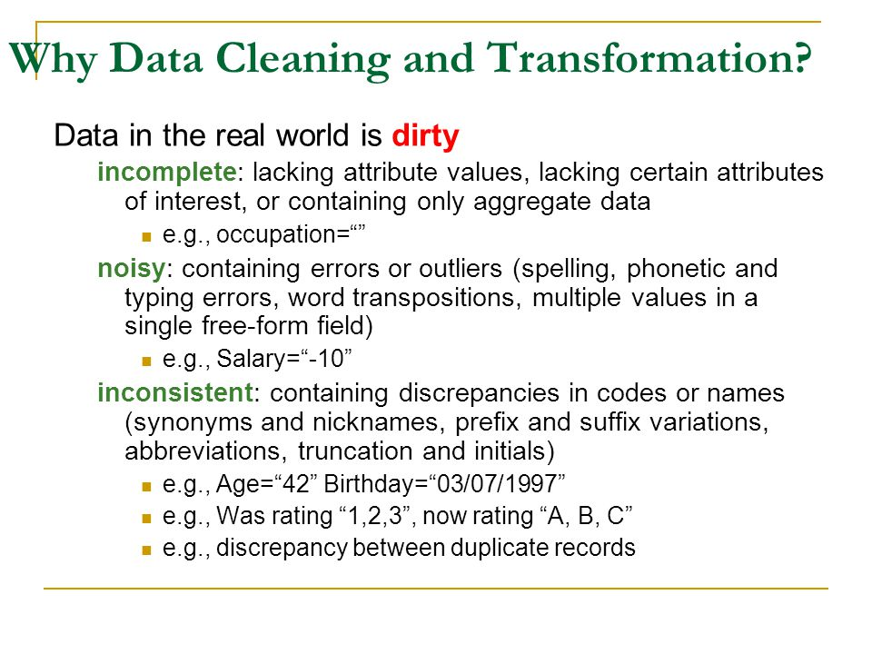 Why Data Cleaning and Transformation