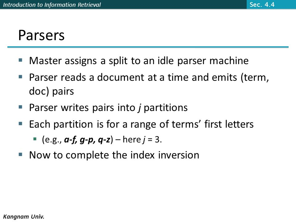 Parsers Master assigns a split to an idle parser machine